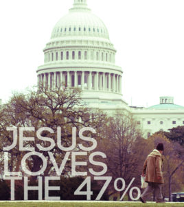 Jesus Loves the 47 Percent