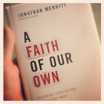 A Faith of Our Own (A Review)