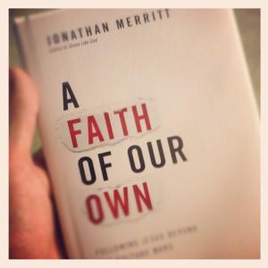 A Faith of Our Own