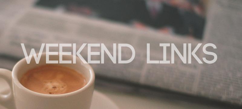 Weekend Links (Vol. 6)